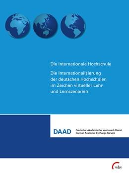 Abbildung von Die Internationalisierung der deutschen Hochschule im Zeichen virtueller Lehr- und Lernszenarien | 1. Auflage | 2014 | beck-shop.de