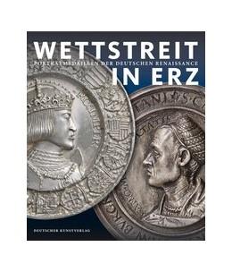 Abbildung von Cupperi / Hirsch / Kranz / Pfisterer | Wettstreit in Erz | 2013 | Porträtmedaillen der deutschen...