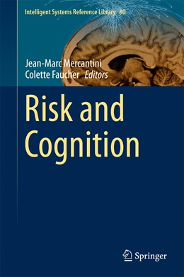 Abbildung von Mercantini / Faucher | Risk and Cognition | 2015 | 2015 | 80