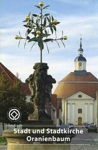 Abbildung von Dittmer | Stadt- und Stadtkirche Oranienbaum | 2009