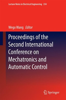 Abbildung von Wang   Proceedings of the Second International Conference on Mechatronics and Automatic Control   1. Auflage   2015   334   beck-shop.de