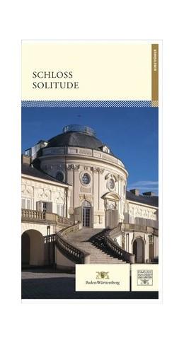 Abbildung von Wenger | Schloss Solitude | 2. Auflage | 2014 | beck-shop.de