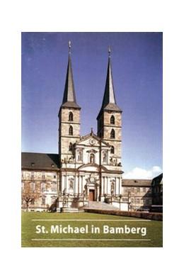 Abbildung von Ruderich | Ehemalige Benediktinerabteikirche St. Michael in Bamberg | 4. Auflage | 2013 | 614 | beck-shop.de