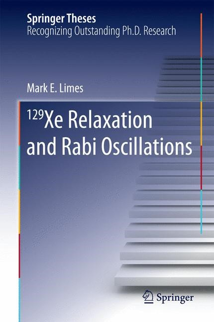 129 Xe Relaxation and Rabi Oscillations | Limes, 2015 | Buch (Cover)