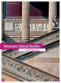 Museum Island Berlin   bpk / Staatliche Museen zu Berlin, 2017   Buch (Cover)