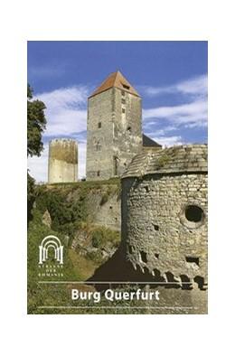 Abbildung von Schmitt   Burg Querfurt   5., aktualis. Auflage   2017   436