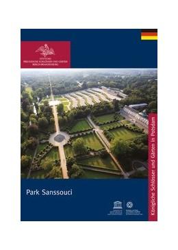 Abbildung von Saskia / Stiftung Preußische Schlößer / Rohde | Park Sanssouci | 1. Auflage | 2013
