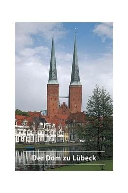Abbildung von Wilde | Der Dom zu Lübeck | 8., Auflage | 2015 | 348