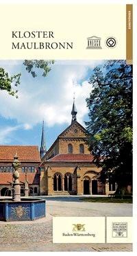 Kloster Maulbronn | Mueller / Staatl. Schlösser und Gärten / Stober, 2013 | Buch (Cover)