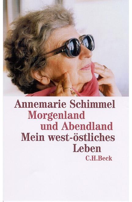 Cover: Annemarie Schimmel, Morgenland und Abendland
