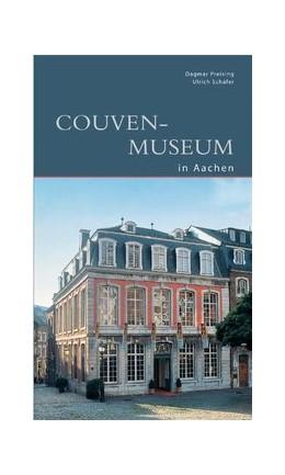 Abbildung von Preising / Schäfer | Couven-Museum Aachen | 1. Auflage | 2010