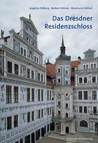 Abbildung von Dülberg / Oelsner / Pohlack | Das Dresdner Residenzschloss | 2009