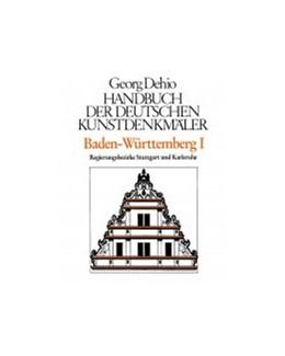 Abbildung von Dehio / Dehio Vereinigung e.V. | Dehio - Handbuch der deutschen Kunstdenkmäler / Baden-Württemberg Bd. 1 | 2. Auflage | 2023 | beck-shop.de