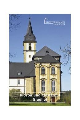Abbildung von Poneß | Kloster und Klostergut Grauhof | 2013 | 677