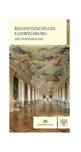 Abbildung von Wenger   Residenzschloss Ludwigsburg   3. Auflage   2014   beck-shop.de