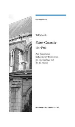 Abbildung von Schoofs   Saint-Germain-des-Prés   2014   Zur Bedeutung frühgotischer Ba...   14