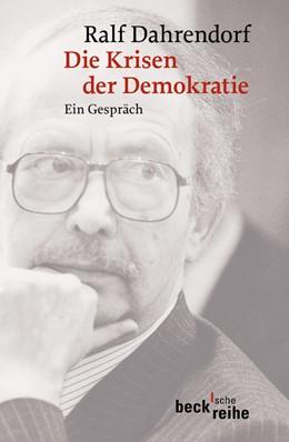 Abbildung von Dahrendorf, Ralf | Die Krisen der Demokratie | 1. Auflage | 2003 | 1531 | beck-shop.de