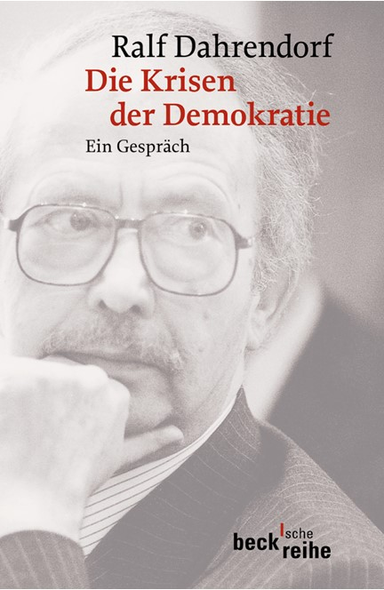 Cover: Ralf Dahrendorf, Die Krisen der Demokratie