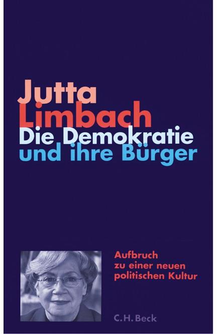 Cover: Jutta Limbach, Die Demokratie und ihre Bürger