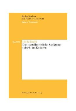 Abbildung von Kubli | Das kartellrechtliche Sanktionssubjekt im Konzern | 1. Auflage | 2014 | Band 118 | beck-shop.de