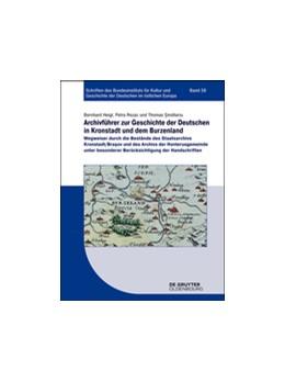 Abbildung von Heigl / Rezac   Archivführer zur Geschichte der Deutschen in Kronstadt und dem Burzenland   1. Auflage   2015   58   beck-shop.de