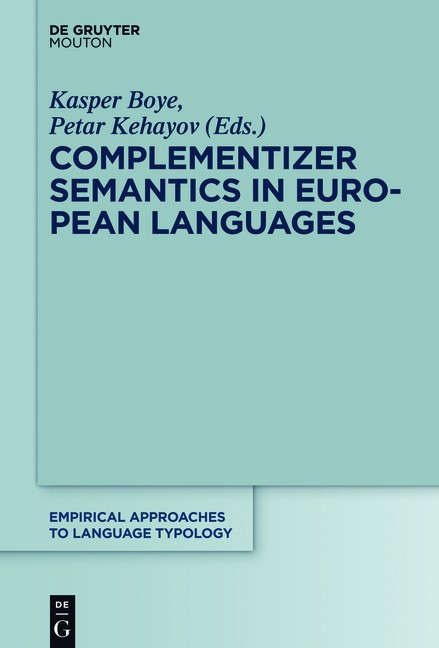 Complementizer Semantics in European Languages | Boye / Kehayov, 2016 | Buch (Cover)