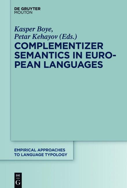 Complementizer Semantics in European Languages | Boye / Kehayov, 2016 | Buch (Cover)