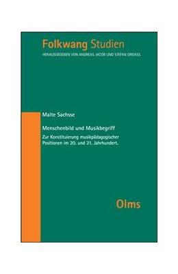 Abbildung von Sachsse | Menschenbild und Musikbegriff | 1. Auflage | 2014 | 14 | beck-shop.de