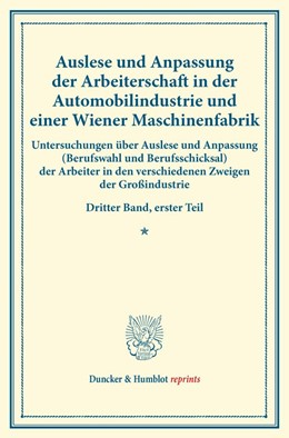Abbildung von Auslese und Anpassung der Arbeiterschaft in der Automobilindustrie und einer Wiener Maschinenfabrik. | 1. Auflage | 2014 | beck-shop.de