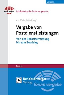 Abbildung von Wietersheim | Vergabe von Postdienstleistungen | 2015 | Von der Bedarfsermittlung bis ... | Band 50