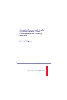 Abbildung von Livingstone | Curriculum Review: Analysis of a Spanish Translation Course Curriculum from the University of Guyana | 2014 | 24