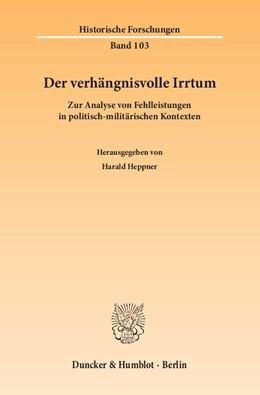 Abbildung von Heppner | Der verhängnisvolle Irrtum | 2014 | Zur Analyse von Fehlleistungen... | 103
