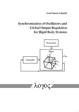 Abbildung von Schmidt | Synchronization of Oscillators and Global Output Regulation for Rigid Body Systems | 2014