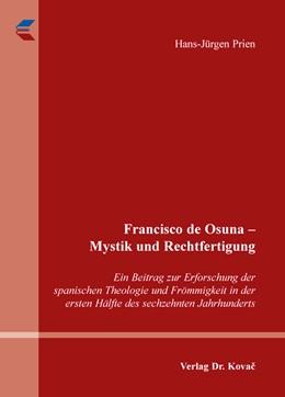 Abbildung von Prien   Francisco de Osuna – Mystik und Rechtfertigung   2014   Ein Beitrag zur Erforschung de...   23