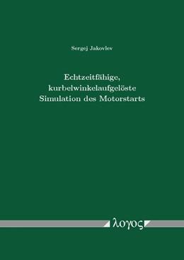 Abbildung von Jakovlev | Echtzeitfähige, kurbelwinkelaufgelöste Simulation des Motorstarts | 1. Auflage | 2014 | beck-shop.de