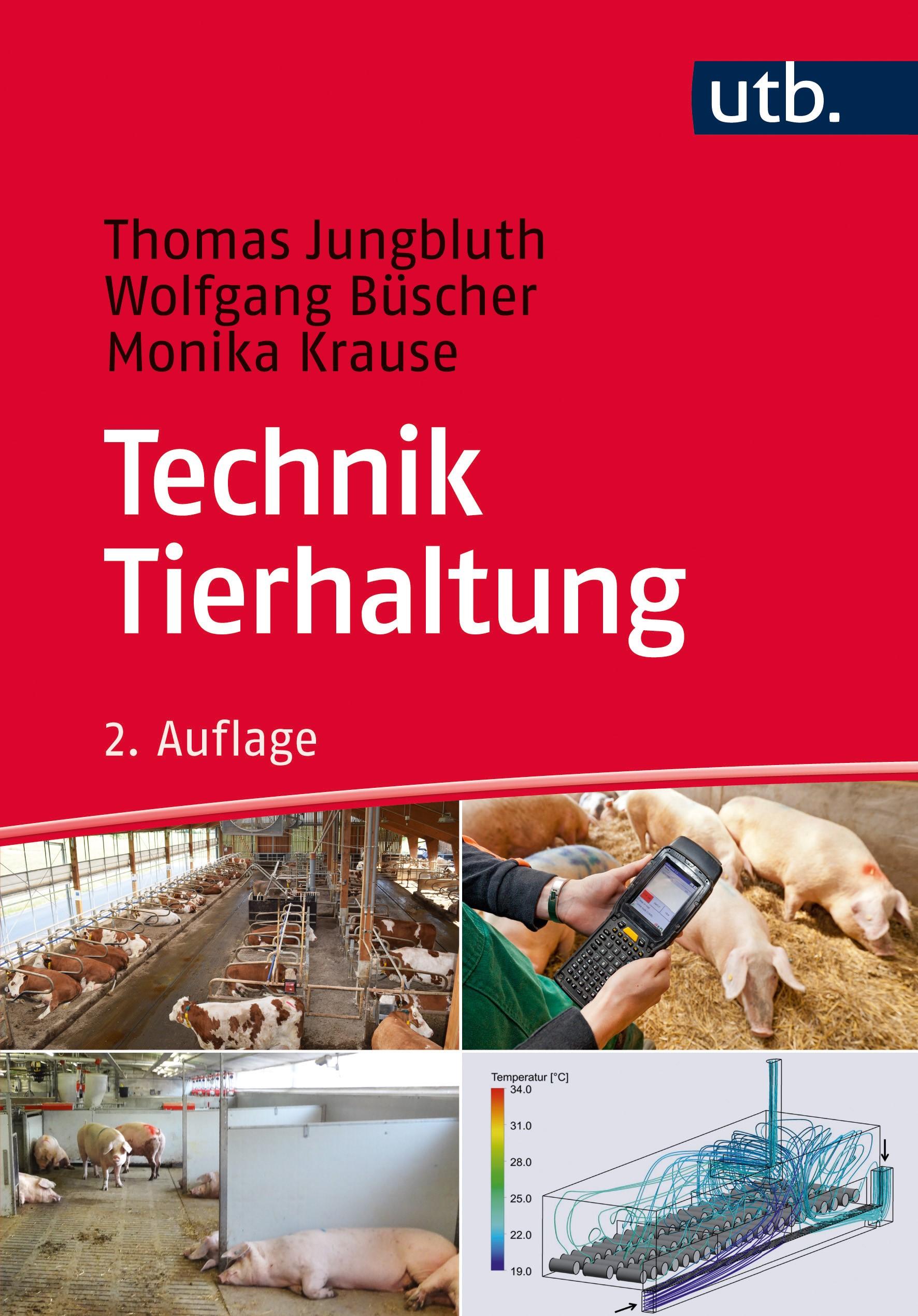 Technik Tierhaltung | Jungbluth / Büscher / Krause | 2. überarbeitete Auflage, 2017 | Buch (Cover)