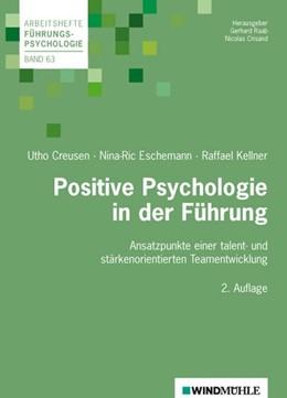 Abbildung von Creusen / Crisand | Positive Psychologie in der Führung | 2. Auflage | 2014 | beck-shop.de