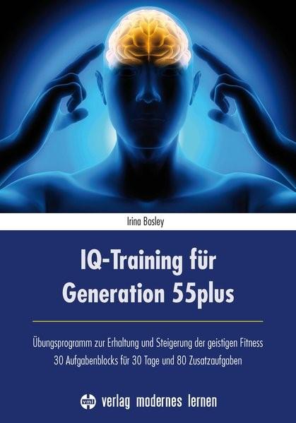 IQ-Training für Generation 55plus | Bosley, 2015 | Buch (Cover)