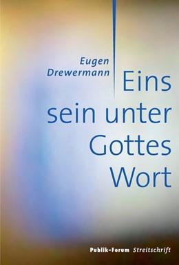 Abbildung von Drewermann   Eins sein unter Gottes Wort   2014
