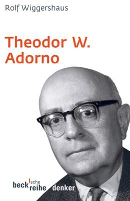 Abbildung von Wiggershaus, Rolf | Theodor W. Adorno | 3. Auflage | 2006 | 510 | beck-shop.de