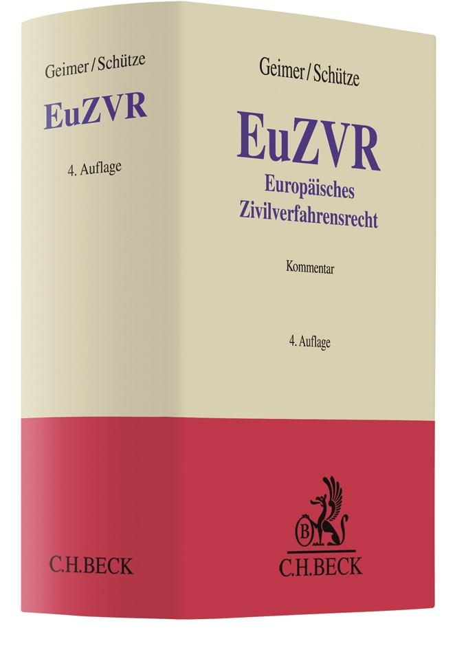 Europäisches Zivilverfahrensrecht: EuZVR | Geimer / Schütze | 4. Auflage, 2019 | Buch (Cover)