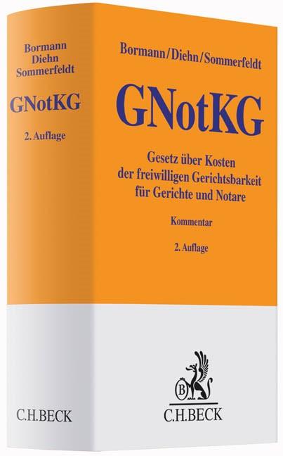 Gesetz über Kosten der freiwilligen Gerichtsbarkeit für Gerichte und Notare: GNotKG | Bormann / Diehn / Sommerfeldt | 2. Auflage, 2017 | Buch (Cover)