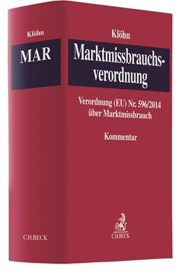 Abbildung von Klöhn | Marktmissbrauchsverordnung: MAR | 2018 | Verordnung (EU) Nr. 596/2014 ü...
