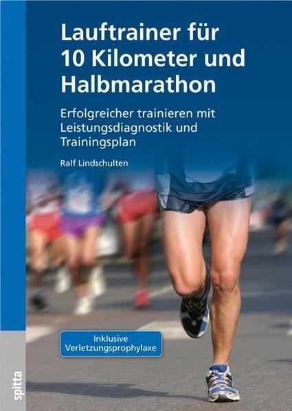 Lauftrainer für 10 Kilometer und Halbmarathon   Lindschulten, 2014   Buch (Cover)