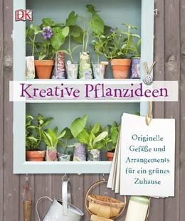 Abbildung von Pearson   Kreative Pflanzideen   1. Auflage   2015   beck-shop.de