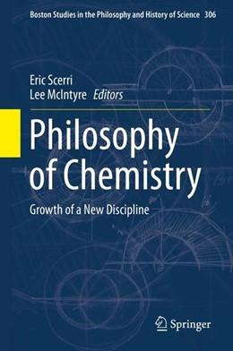 Abbildung von Scerri / Mcintyre   Philosophy of Chemistry   2015   2014   Growth of a New Discipline