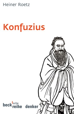 Abbildung von Roetz, Heiner   Konfuzius   3., überarbeitete und erweiterte Auflage   2006   529