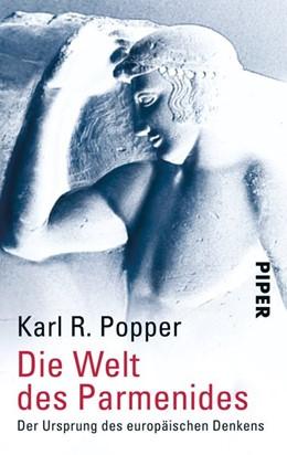 Abbildung von Popper / Petersen | Die Welt des Parmenides | 1. Auflage | 2005 | beck-shop.de