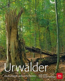 Abbildung von Sperber | Urwälder Deutschlands | 3. Auflage | 2014 | beck-shop.de