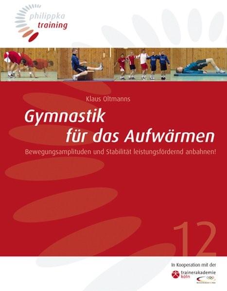 Gymnastik für das Aufwärmen | Oltmanns, 2009 | Buch (Cover)